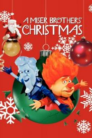 A Miser Brothers' Christmas (2008)