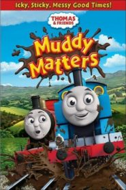 Thomas & Friends: Muddy Matters (2013)