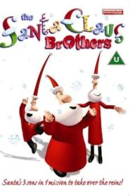 The Santa Claus Brothers (2002)