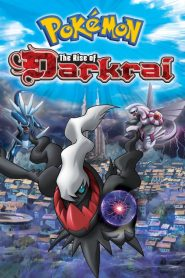 Pokémon: The Rise of Darkrai (2007)