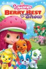 Strawberry Shortcake: Berry Best in Show (2015)