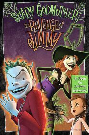 Scary Godmother: The Revenge of Jimmy (2005)