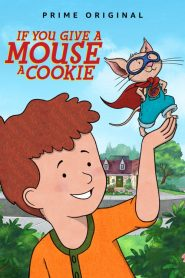 If You Give a Mouse a Cookie Season 1