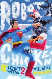 Robot Chicken DC Comics Special II: Villains in Paradise (2014)