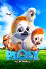 Ploey: You Never Fly Alone (2018)