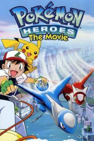 Pokémon Heroes: The Movie (2002)