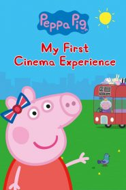 Peppa Pig: My First Cinema Experience (2017)