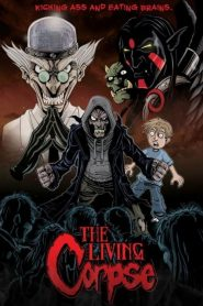The Amazing Adventures of the Living Corpse (2012)