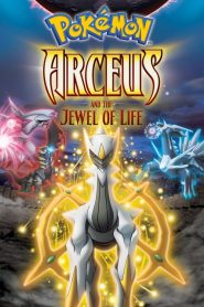 Pokémon: Arceus and the Jewel of Life (2009)