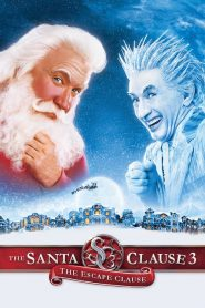 The Santa Clause 3: The Escape Clause (2006)