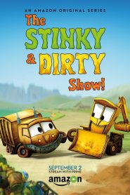 The Stinky and Dirty Show Season 1