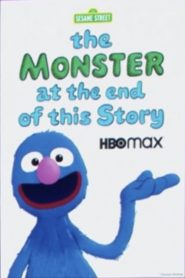 The Monster at the End of This Story (2020)