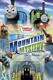 Thomas and Friends: Blue Mountain Mystery – The Movie (2012)